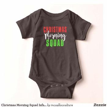Christmas Morning Squad Infant Baby Baby Bodysuit    Christmas Morning Squad Infant Baby Baby Bodys