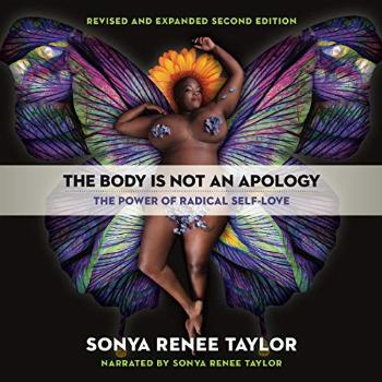 The Body Is Not an Apology, Second Edition: The Power of