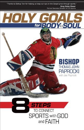 Holy Goals for Body and Soul Eight Steps to Connect Sports